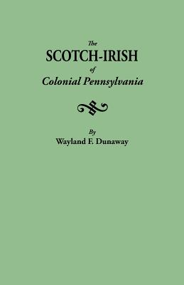 Image for The Scotch-Irish of Colonial Pennsylvania