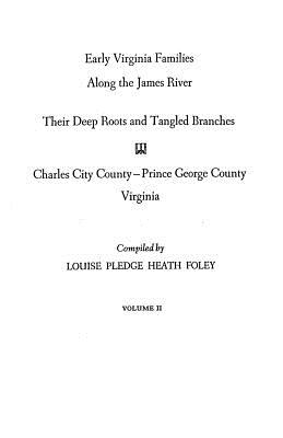 Image for Early Virginia Families Along the James River. Vol. II