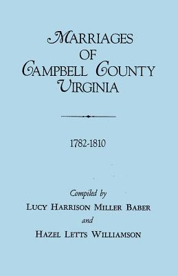 Image for Marriages of Campbell County, Virginia, 1782-1810