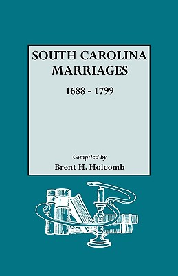 Image for South Carolina Marriages, 1688-1799
