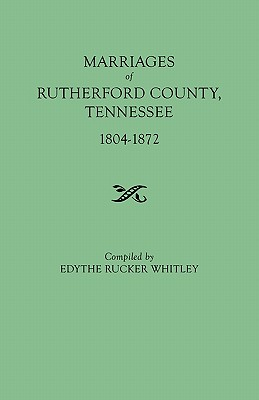 Image for Marriages of Rutherford County, Tennessee, 1804-1872