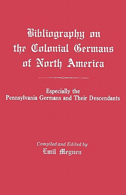 Image for Bibliography on the Colonial Germans of North America