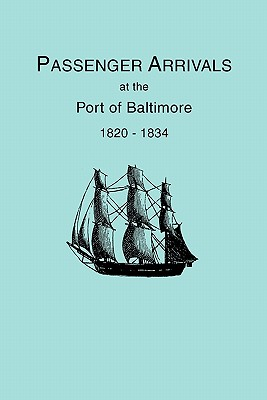 Image for Passenger Arrivals at the Port of Baltimore, 1820-1834