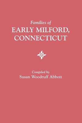 Image for Families of Early Milford, Connecticut