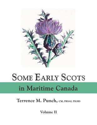 Image for Some Early Scots in Maritime Canada. Volume II