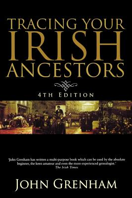 Image for Tracing Your Irish Ancestors. 4th Edition