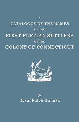 Image for A Catalogue of the Names of the First Puritan Settlers of the Colony of Connecticut