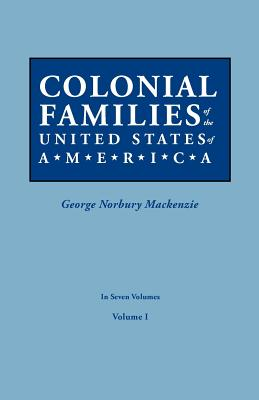 Image for Colonial Families of the United States of America, Volume I