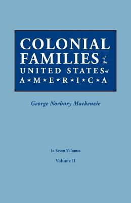 Image for Colonial Families of the United States of America, Volume II