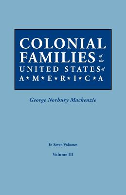 Image for Colonial Families of the United States of America, Volume III