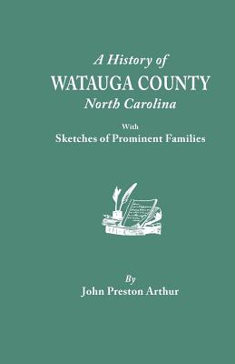 Image for A History of Watauga County, North Carolina