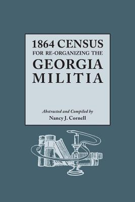 Image for 1864 Census for Re-Organizing the Georgia Militia: One Volume in Two