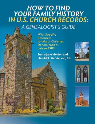 Image for How to Find Your Family History in U.S. Church Records