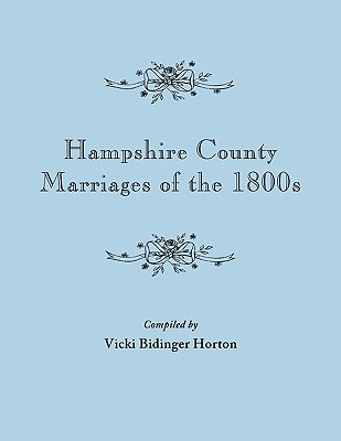 Image for Hampshire County Marriages of the 1800s