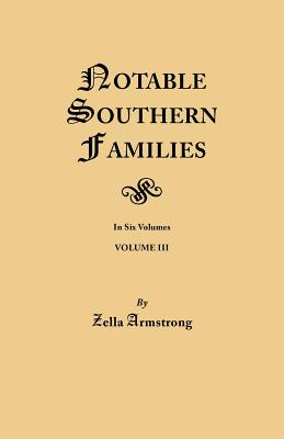 Image for Notable Southern Families. Volume III