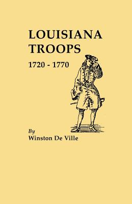 Image for Louisiana Troops 1720-1770
