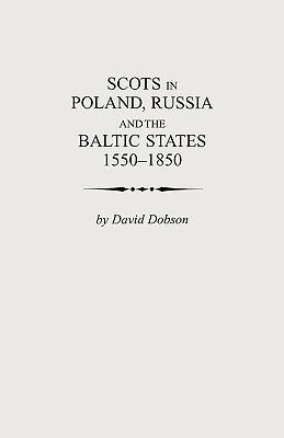 Image for Scots in Poland, Russia and the Baltic States, 1550-1850