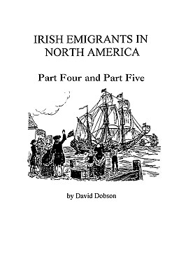 Image for Irish Emigrants in North America [1775-1825]