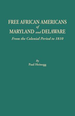 Image for Free African Americans of Maryland and Delaware from the Colonial Period to 1810