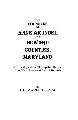 Image for The Founders of Anne Arundel and Howard Counties, Maryland