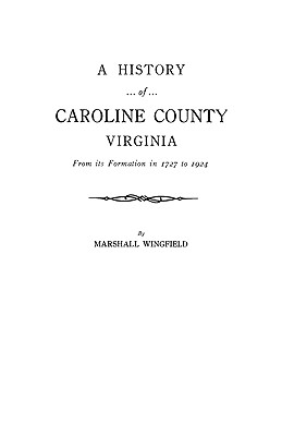 Image for A History of Caroline County, Virginia