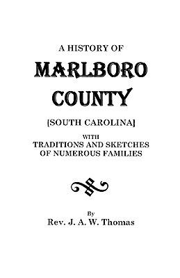 Image for A History of Marlboro County [South Carolina].