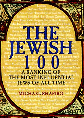 Image for The Jewish 100 : A Ranking of the Most Influential Jews of All Time
