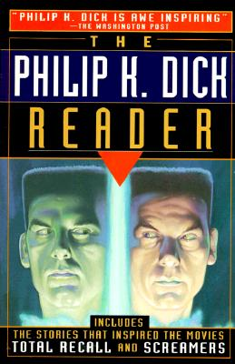 Image for Philip K. Dick Reader