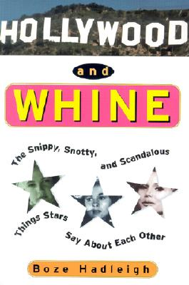 Image for HOLLYWOOD AND WHINE