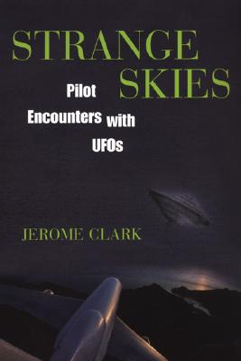 Image for Strange Skies: Pilot Encounters With Ufos