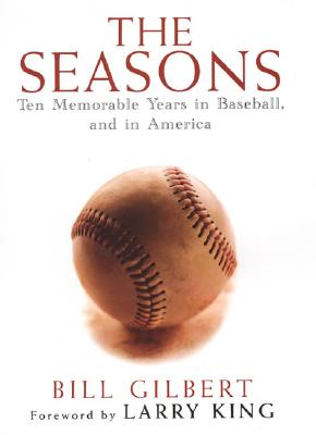 Image for SEASONS : TEN MEMORABLE YEARS IN BASEBAL