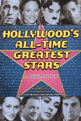 Image for Hollywood's  All-Time Greatest Stars: A Quiz Book