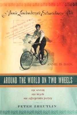 Image for AROUND THE WORLD ON TWO WHEELS: Annie Londonderry'