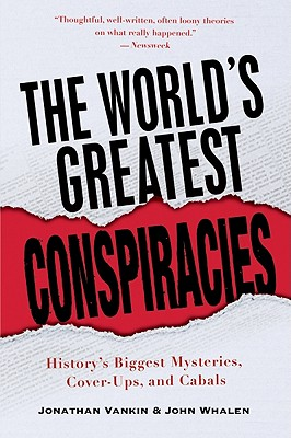 Image for The World's Greatest Conspiracies: History's Biggest Mysteries, Cover-Ups and Cabals