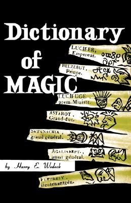 Dictionary of Magic, E. Wedeck, Harry