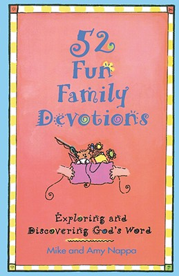 Image for 52 Fun Family Devotions: Exploring and Discovering God's Word