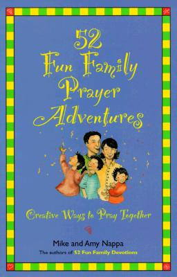 Image for 52 Fun Family Prayer Adventures