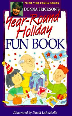 Image for Donna Erickson's Year-Round Holiday Fun Book (Prime Time Family Series)
