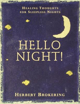 Image for Hello Night!: Healing Thoughts for Sleepless Nights
