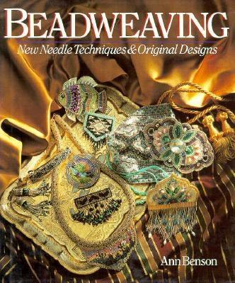 Image for BEADWEAVING : NEW NEEDLE TECHNIQUES & ORIGINAL DESIGNS