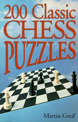 Image for 200 CLASSIC CHESS PUZZLES