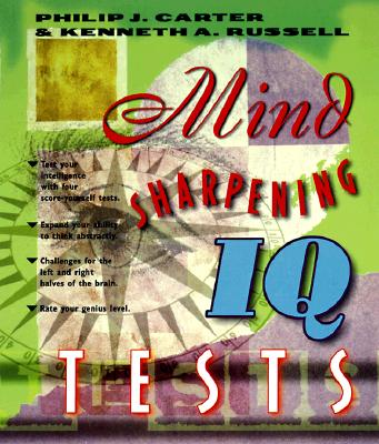 Mind-Sharpening IQ Tests, Carter, Philip J.; Russell, Kenneth A.
