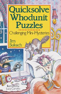 Image for Quicksolve Whodunit Puzzles: Challenging Mini-Mysteries