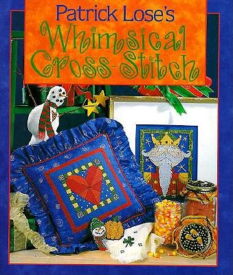 Image for Patrick Lose's Whimsical Cross-Stitch