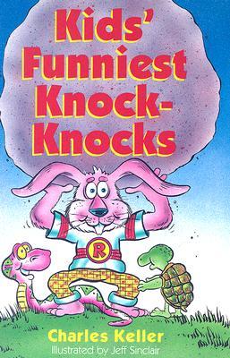 Image for KIDS' FUNNIEST KNOCK-KNOCKS