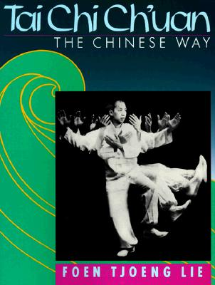 Image for Tai Chi Ch'Uan: The Chinese Way