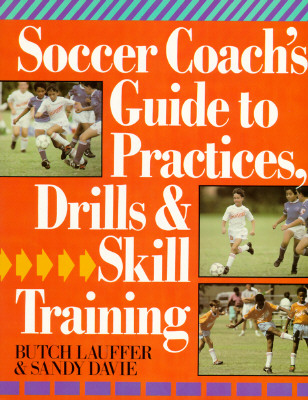 Image for SOCCER COACH'S GUIDE TO PRACTICES  DRILL
