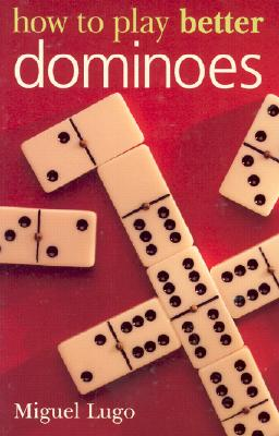 Image for How to Play Better Dominoes