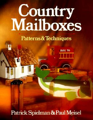 Image for Country Mailboxes: Patterns & Techniques