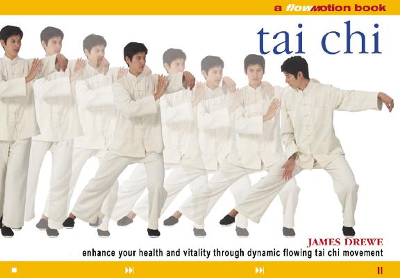 Image for Flo Motion: Tai Chi: Enhance Your Health and Vitality Through Dynamic Flowing Tai Chi Movement
